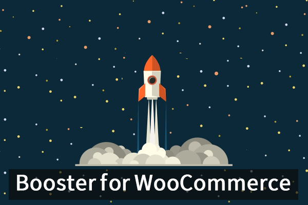 امکانات عالی و پرکاربرد ووکامرس با افزونه Booster for WooCommerce
